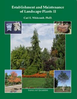 Establishment and Maintenance of Landscape Plants II