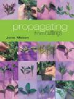 Propagation by cuttings book